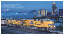 "<a href=""/newsinfo/attachments/media_kit/up150/print_ad_owh_home.pdf"">Print from PDF</a><br><strong>No matter what direction we're going, we're always heading home.</strong><br>Exactly 150 years ago today, Union Pacific was founded. It all started right here in the Heartland, and now we have grown to 32,000 miles of track and 45,000 employees across the country, helping us haul America's goods. As we celebrate our anniversary, we thank all of our employees, customers and shareholders. You're vital to our success, moving us forward with progress always on the horizon. Join the celebration at www.up150.com."